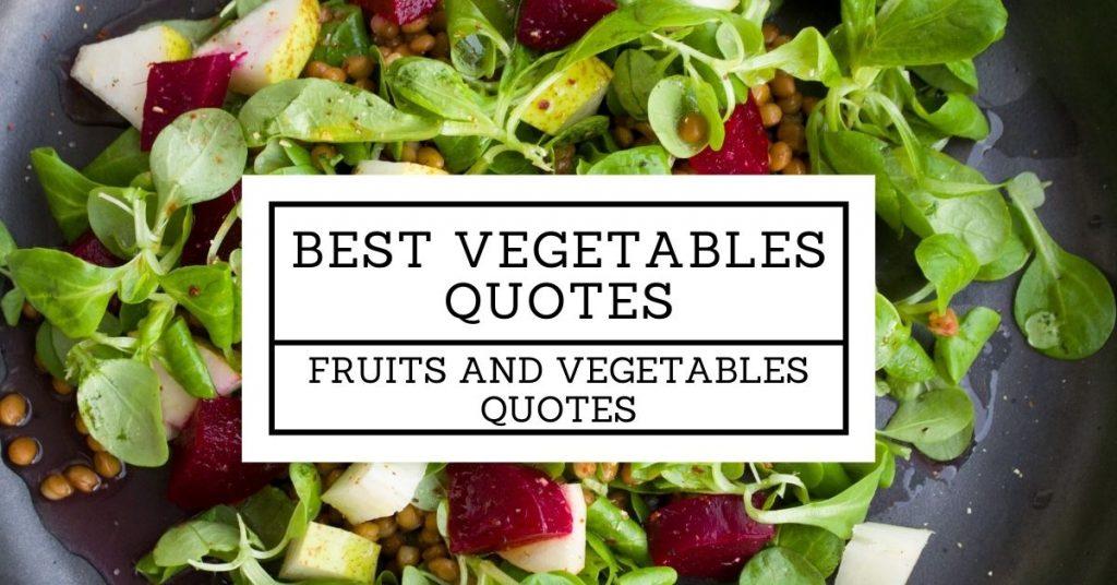 Best Vegetables Quotes