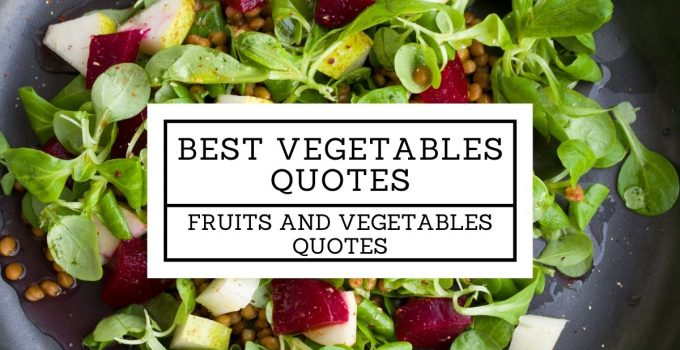 Best Vegetables Quotes