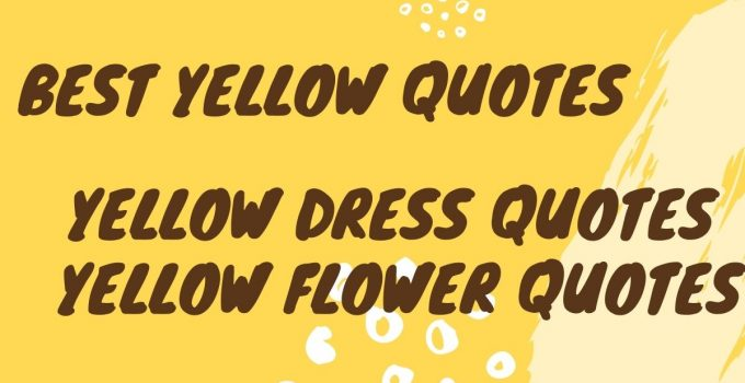 Best Yellow Quotes