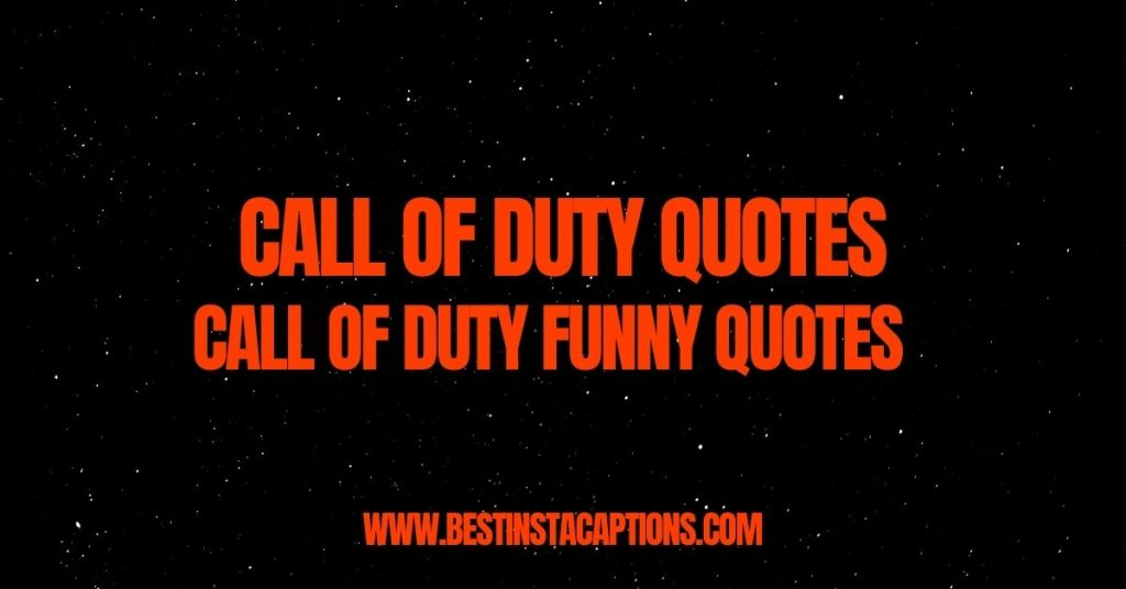 Best Call Of Duty Quotes
