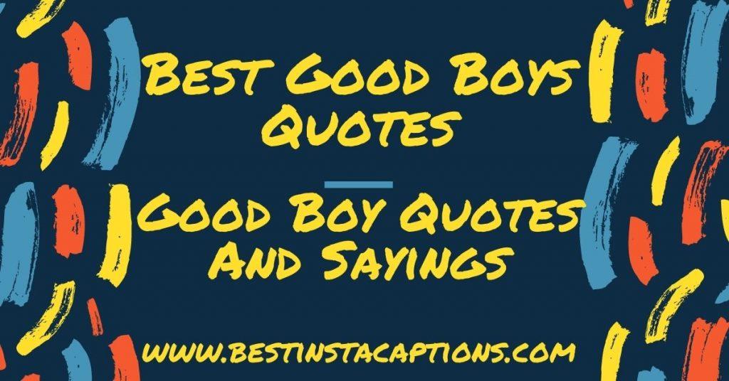 Best Good Boy Quotes