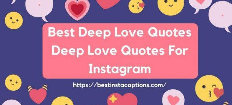1400+ Best Deep Love Quotes   Deep Love Quotes For Instagram